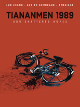 Image: Tiananmen 1989: Our Shattered Hopes HC  - IDW - Top Shelf