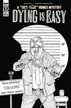 Image: Dying is Easy #5 (incentive 1:10 cover - Rodriguez B&W) - IDW Publishing
