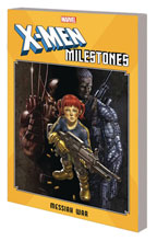 Image: X-Men Milestones: Messiah War SC  - Marvel Comics