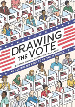 Image: Drawing the Vote: Illustrated Guide to Voting in America GN  - Abrams Comicarts