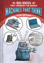 Image: Big Ideas That Changed the World: Machines That Think GN  - Amulet Books