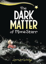 Image: The Dark Matter of Mona Starr GN HC  - Amulet Books