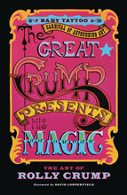 Image: Great Crump Presents: His Magic Art of Rolly Crump SC  - Baby Tattoo Books