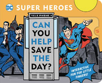 Image: DC Super Heroes Can You Help Save Lift Flap Book  - Downtown Bookworks