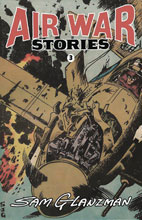 Image: Air War Stories #3 - It's Alive