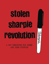 Image: Stolen Sharpie Revolution: DIY Resource Zines SC  (new edition) - Silver Sprocket