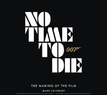 Image: James Bond: No Time to Die - Making of the Film HC  - Titan Books