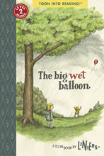 Image: Big Wet Balloon SC  - Toon Books