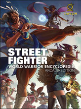 Image: Street Fighter World Warrior Encyclopedia HC  (Arcade edition) - Udon Entertainment Inc