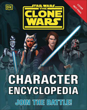Image: Star Wars: Clone Wars - Character Encyclopedia SC  - DK Publishing Co