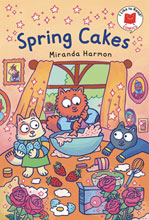 Image: I Like to Read Comics: Spring Cakes GN  - Holiday House