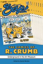 Image: Comics of R. Crumb: Underground in Art Museum SC  - University Press of Mississipp