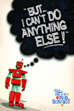 Image: But I Can't Do Anything Else: Art of Rob Schrab HC  - Image Comics
