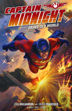 Image: Captain Midnight Vol. 02: Brave Old World SC  - Dark Horse Comics