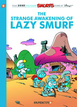 Image: Smurfs Vol. 17: The Strange Awakening of Lazy Smurf SC  - Papercutz