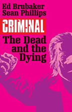 Image: Criminal Vol. 03: The Dead and the Dying SC  - Image Comics