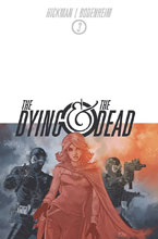 Image: Dying and the Dead #3 - Image Comics