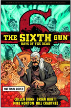 Image: Sixth Gun: Days of the Dead SC  - Oni Press Inc.