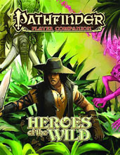 Image: Pathfinder Player Companion: Heroes of the Wild  -