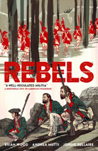 Image: Rebels Vol. 01: A Well-Regulated Militia SC  - Dark Horse Comics