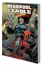 Image: Deadpool and Cable: Split Second SC  - Marvel Comics