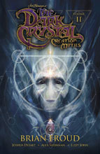 Image: Jim Henson's The Dark Crystal: Creation Myths Vol. 02 SC  - Boom! Studios