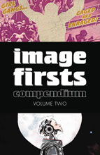 Image: Image Firsts Compendium Volume 02 SC  - Image Comics