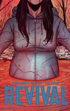 Image: Revival Vol. 08: Stay Just a Little Bit Longer SC  - Image Comics