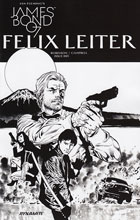 Image: James Bond: Felix Leiter #3 (cover B incentive - B&W) (10-copy)  [2017] - Dynamite