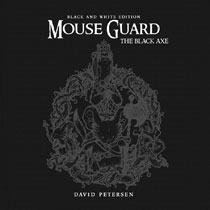 Image: Mouse Guard Vol. 03: The Black Ax Black and White Edition HC  - Boom! Studios