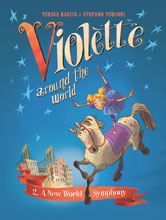 Image: Violette Around the World Vol. 02: A New World Symphony HC  - IDW Publishing