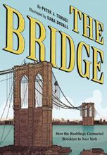 Image: Bridge: How the Roeblings Connected Brooklyn to New York SC  - Abrams Comicarts