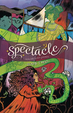Image: Spectacle Vol. 02 GN  - Oni Press Inc.