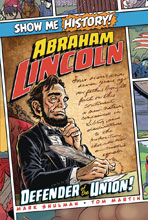 Image: Show Me History!: Abraham Lincoln - Defender of the Union! HC  - Portable Press