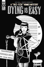 Image: Dying Is Easy #4 (incentive 1:10 cover - Rodriguez B&W) - IDW Publishing