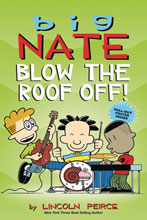 Image: Big Nate: Blow the Roof Off SC  - Amp! Comics For Kids