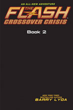 Image: Flash Crossover Crisis Vol. 02 HC  - Amulet Books