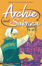 Image: Archie by Nick Spencer Vol. 02: Archie & Sabrina SC  - Archie Comic Publications
