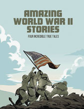 Image: Amazing WWII Stories GN  - Capstone Press