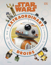 Image: Star Wars: Extraordinary Droids HC  - DK Publishing Co