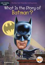 Image: What Is the Story of Batman SC  - Penguin Young Readers