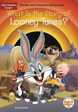 Image: What Is the Story of Looney Tunes? SC  - Penguin Young Readers