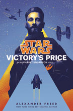 Image: Star Wars: Alphabet Squadron Novel - Victory's Price HC  - Del Rey