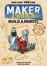 Image: Maker Comics: Build a Robot GN HC  - First Second (:01)