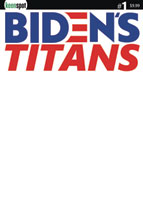 Image: Biden's Titans #1 (cover B - Blank Sketch) - Keenspot Entertainment