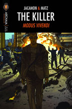 Image: Killer: Modus Vivendi #5 - Archaia Entertainment LLC