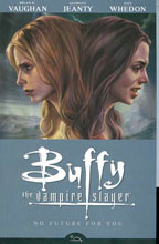 Image: Buffy the Vampire Slayer Season 8 Vol. 02: No Future for You SC  (new printing) - Dark Horse Comics