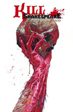 Image: Kill Shakespeare Vol. 03: Tide of Blood SC  - IDW Publishing