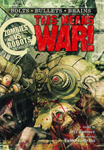 Image: Zombies vs. Robots Anthology: This Means War PB  - IDW Publishing