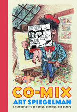 Image: Co-Mix: A Retrospective of Comics, Graphics, & Scraps HC  - Drawn & Quarterly
